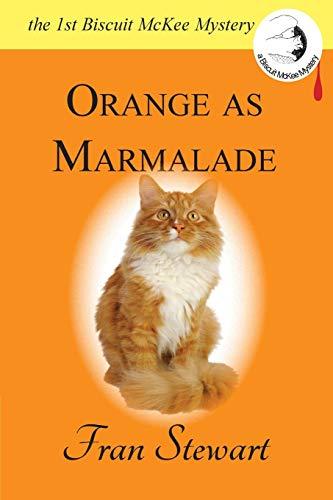 9780974987613: Orange as Marmalade (Biscuit McKee Mystery Series) (Volume 1)
