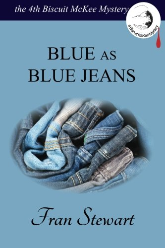 9780974987675: Blue as Blue Jeans (Biscuit McKee Mystery Series) (Volume 4)