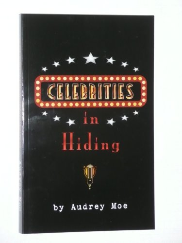 9780974988535: Celebrities in Hiding