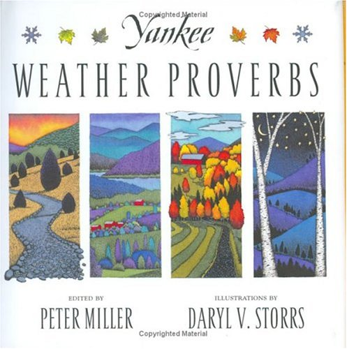 Yankee Weather Proverbs: Miller, Peter, Storrs, Daryl V.