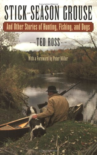 Stick-Season Grouse: Ross, Ted