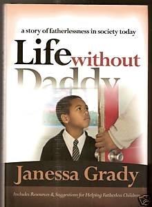 Life Without Daddy: Janessa Grady