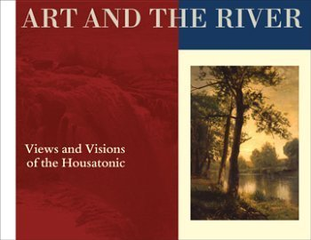9780974991917: Art and the River: Views and Visions of the Housatonic