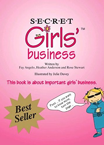 Secret Girls' Business (Paperback): Julie Dawey