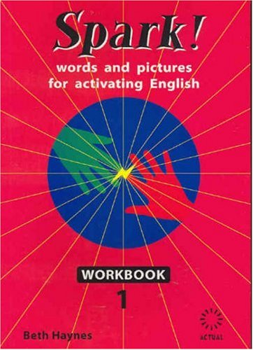 9780975020852: Spark!: Workbook 1: Words and Pictures for Activating English