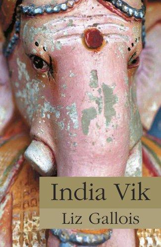 India Vik: Gallois, Liz