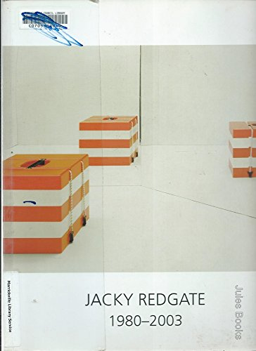 Jacky Redgate 1980-2003: Desmond, Michael (essay): Jacky Redgate (artworks)