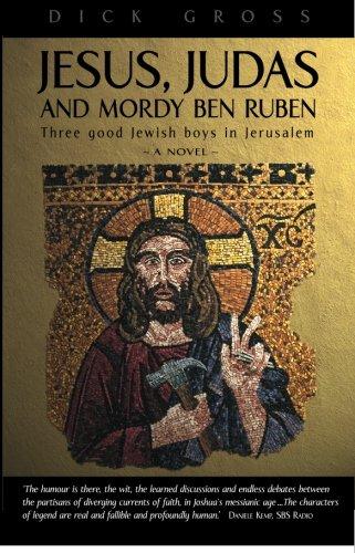 9780975024416: Jesus Judas And Mordy Ben Ruben: Three good Jewish boys in Jerusalem