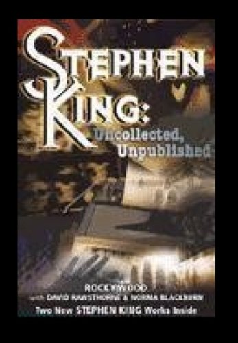 9780975059340: Stephen King: Uncollected, Unpublished (Softcover) (Stephen King: Uncollected, Unpublished (Softcover)