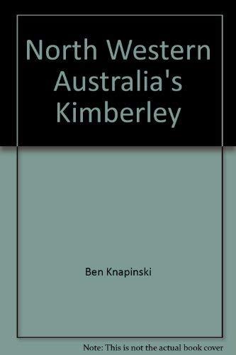 Western Australia's Kimberley: Knapinski, Ben