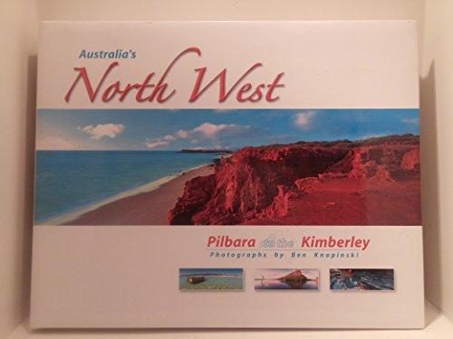Australia's North West Pilbara to the Kimberley: Ben Knapinski