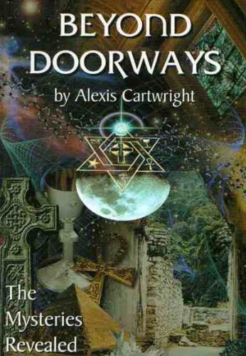 Beyond Doorways (The Mysteries Revealed): Alexis Cartwright