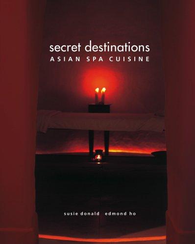 9780975069707: Secret Destinations: Asian Spa Cuisine