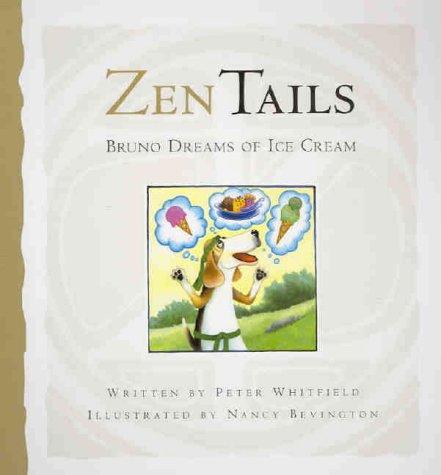 9780975090718: Bruno Dreams of Ice Cream (Zen Tails)