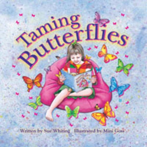9780975090756: Taming Butterflies