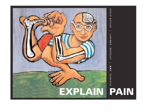 Explain Pain (Discontinued): David Butler; PT