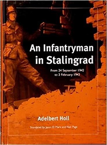 9780975107621: Infantryman in Stalingrad