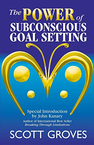 9780975119808: The Power of Subconscious Goal Setting