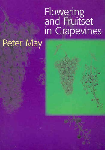9780975126066: Flowering and Fruitset in Grapevines