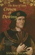 9780975126486: The Rose of York: crown of Destiny