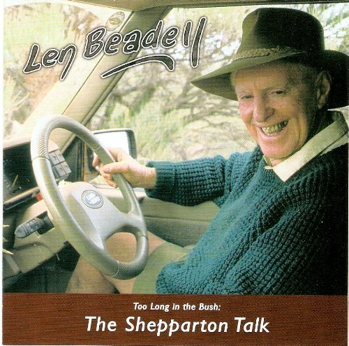 9780975146705: Too Long in the Bush::The Shepparton talk