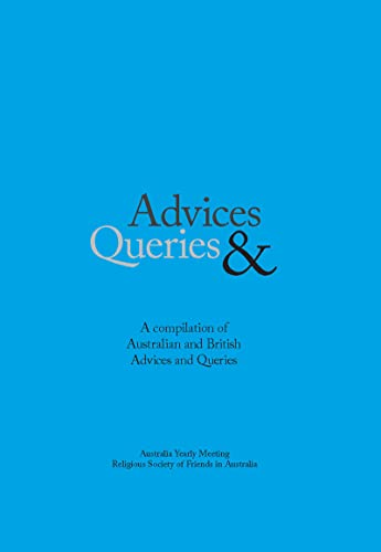 9780975157954: Advices & Queries: A Compilation of Australian and British Advices & Queries
