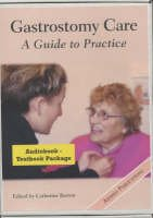 9780975158524: Gastrostomy Care: A Guide to Practice
