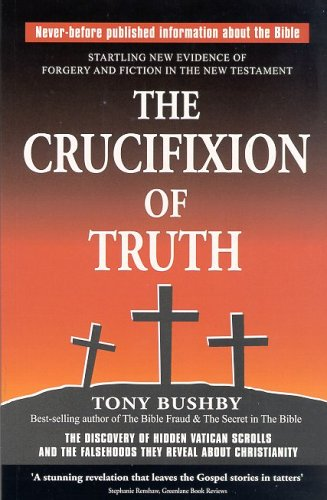 The Crucifixion of Truth: tony BUSHBY