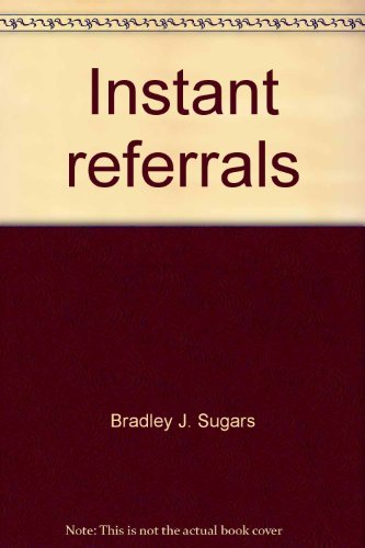 9780975166710: Instant referrals
