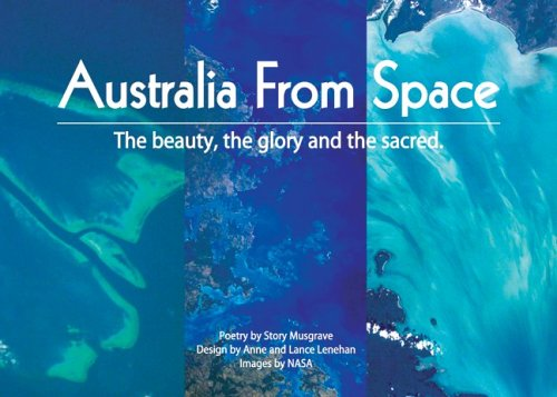 Australia from Space: Story Musgrave; Anne