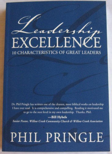 9780975190562: Leadership Excellence : 10 Characteristics of Great Leaders