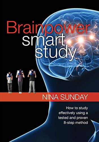 9780975194157: Brainpower Smart Study: How to study effectively using a tested and proven 8-step method