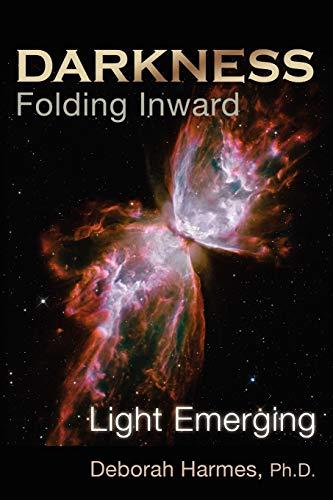 9780975198810: Darkness Folding Inward, Light Emerging