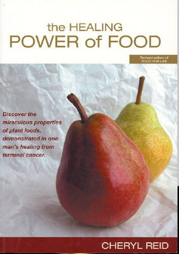 9780975204481: The Healing Power of Food: Discovering Food That Could Save Your Life