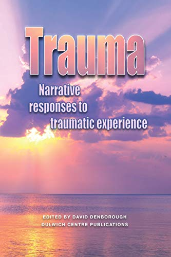 9780975218037: Trauma: Narrative Responses to Traumatic Experience