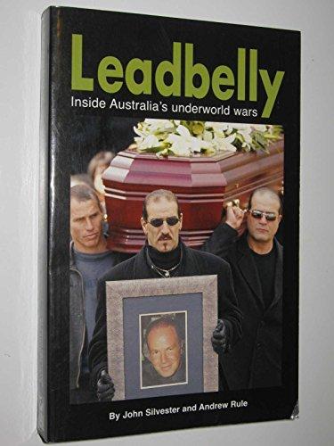 9780975231807: Leadbelly: Inside Australia's Underworld Wars