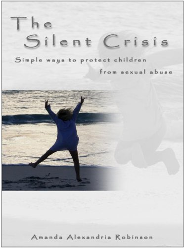 9780975234136: The Silent Crisis : Simple ways to protect your children from sexual abuse