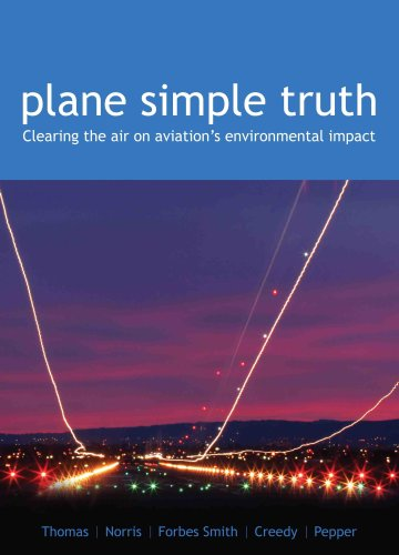 """9780975234167: Plane Simple Truth : Clearing the Air on Aviation""""s Environmental Impact."""