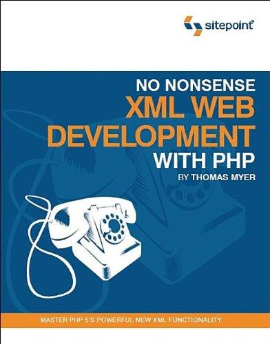 9780975240205: No Nonsense XML Web Development With PHP