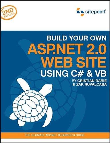 9780975240281: Build Your Own ASP.NET 2.0 Web Site Using C# & VB
