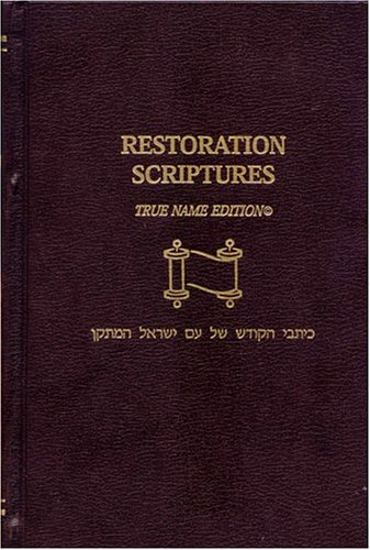 9780975251409: Restoration Scriptures True Name Edition