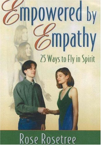 9780975253816: Empowered by Empathy: 25 Ways to Fly in Spirit