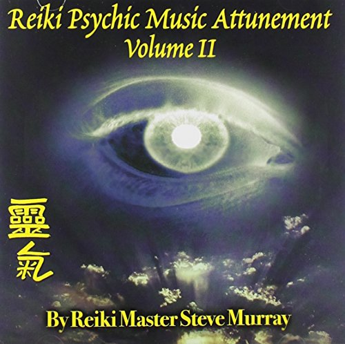 Reiki Psychic Music Attunement, Vol.2 (v. 2): Steve Murray