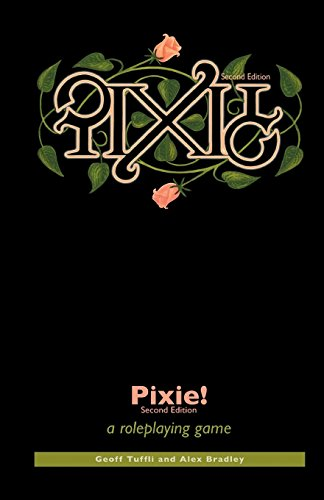 9780975266991: Pixie!: a roleplaying game
