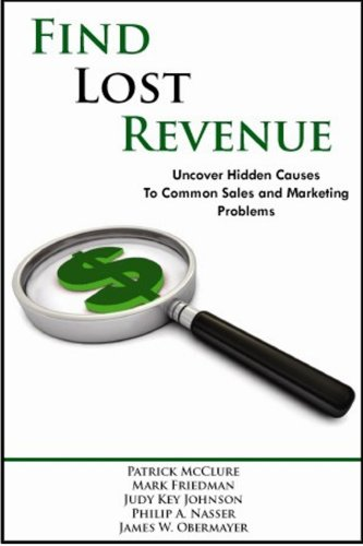 Find Lost Revenue: Uncover Hidden Causes to: Patrick McClure; Mark
