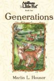 9780975270301: The Adventures of Little Fox, Book One, Generations