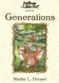 9780975270318: The Adventures of Little Fox, Book One, Generations