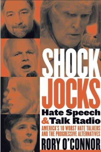 Shock Jocks: Hate Speech and Talk Radio: O'Connor, Rory, Cutler,