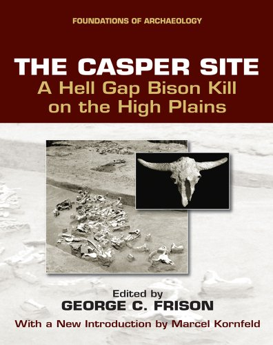 The Casper Site: George C. Frison