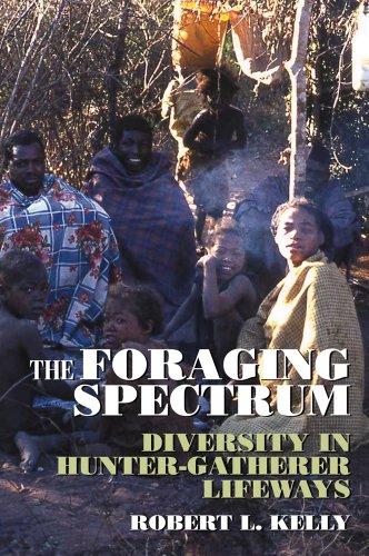9780975273883: The Foraging Spectrum: Diversity in Hunter-Gatherer Lifeways